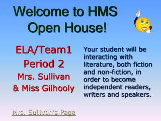 Welcome to HMS  Open House!