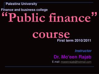 """"""" Public finance """"  course"""