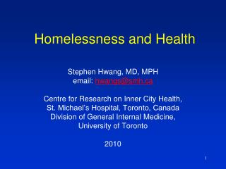 Homelessness and Health