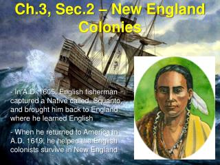 Ch.3, Sec.2 – New England Colonies