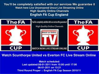 Scunthorpe United vs Everton FC LIVE STREAM ONLINE T SHOW