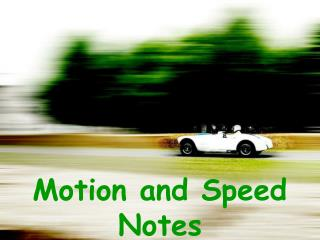 Motion and Speed Notes