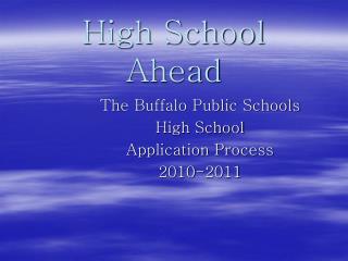 High School Ahead
