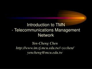 Introduction to TMN - Telecommunications Management Network