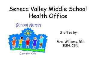 Seneca Valley Middle School Health Office