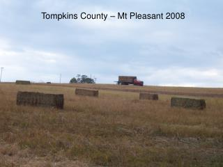 Tompkins County – Mt Pleasant 2008