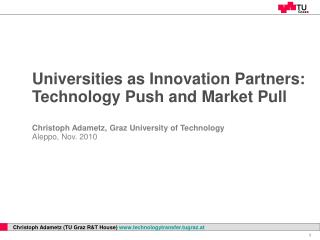 Universities as Innovation Partners: Technology Push and Market Pull