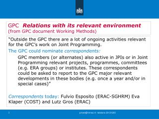 GPC   Relations with its relevant environment (from GPC document Working Methods)