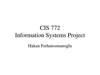 CIS 772 Information Systems Project