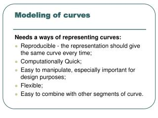 Modeling of curves