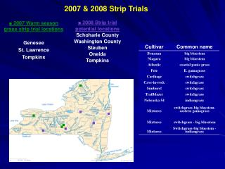 ■  2007 Warm season grass strip trial locations Genesee St. Lawrence Tompkins