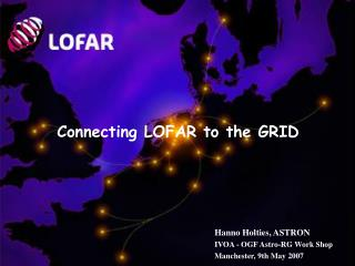 Connecting LOFAR to the GRID