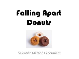 Falling Apart Donuts