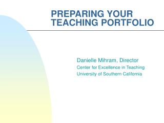PREPARING YOUR TEACHING PORTFOLIO