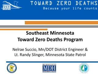 Southeast Minnesota  Toward Zero Deaths Program