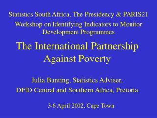 The International Partnership Against Poverty