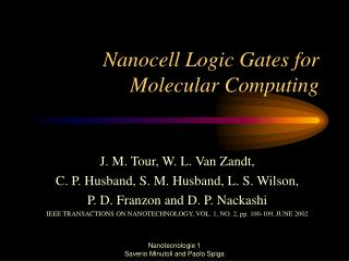 Nanocell Logic Gates for Molecular Computing