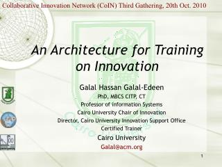 An Architecture for Training on Innovation