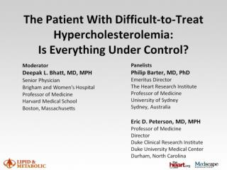 The Patient With Difficult-to-Treat Hypercholesterolemia:  Is Everything Under Control?