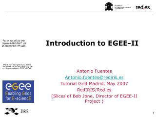 Introduction to EGEE-II