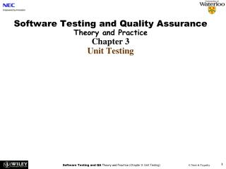 Software Testing and Quality Assurance Theory and Practice Chapter 3 Unit Testing