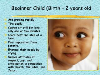 Beginner Child (Birth – 2 years old