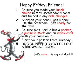 Happy Friday, Friends!!