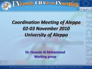 Coordination Meeting of Aleppo 02-03 November 2010 University of Aleppo