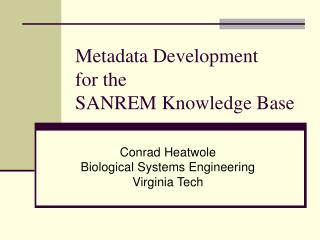 Metadata Development  for the  SANREM Knowledge Base