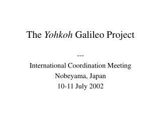 The  Yohkoh  Galileo Project