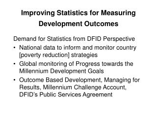 Improving Statistics for Measuring Development Outcomes