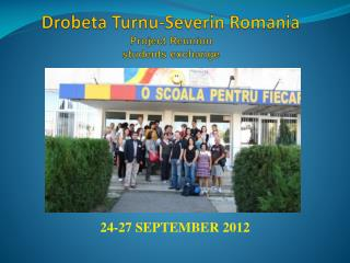 Drobeta Turnu-Severin  Romania Project Reunion students exchange