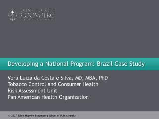Developing a National Program: Brazil Case Study