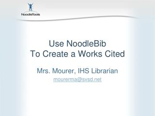 Use NoodleBib To Create a Works Cited