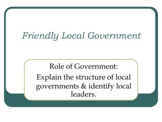 Friendly Local Government