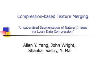 Allen Y. Yang, John Wright, Shankar Sastry, Yi Ma
