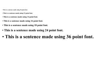 This is a sentence made using 10 point font.   This is a sentence made using 12 point font.