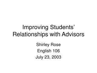 Improving Students' Relationships with Advisors