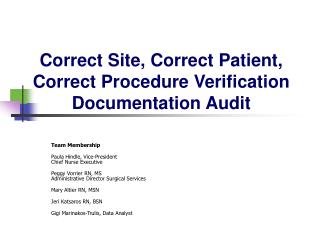 Correct Site, Correct Patient, Correct Procedure Verification Documentation Audit