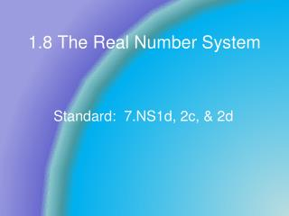 1.8 The Real Number System