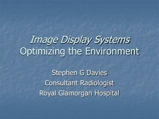 Image Display Systems Optimizing the Environment