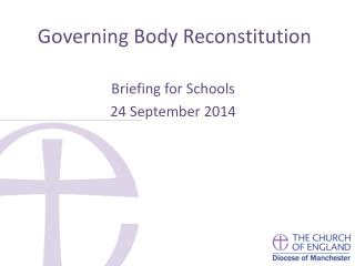 Governing Body Reconstitution