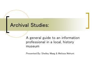 Archival Studies: