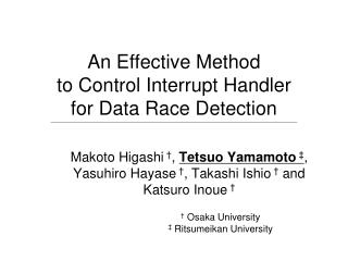 An Effective Method to Control Interrupt Handler for Data Race Detection