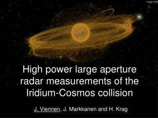 High power large aperture radar measurements of the Iridium-Cosmos collision