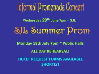 Monday 18th July 7pm ~ Public Halls ALL DAY REHEARSAL! TICKET REQUEST FORMS AVAILABLE SHORTLY!