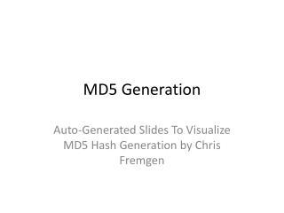 MD5 Generation
