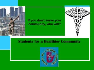 Students for a Healthier Community