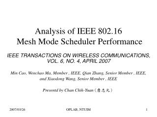 Analysis of IEEE 802.16  Mesh Mode Scheduler Performance