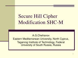 Secure Hill Cipher Modification SHC-M
